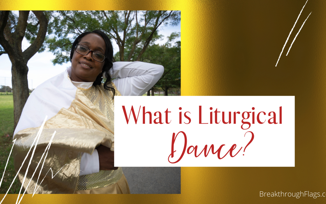 What is Liturgical Dance