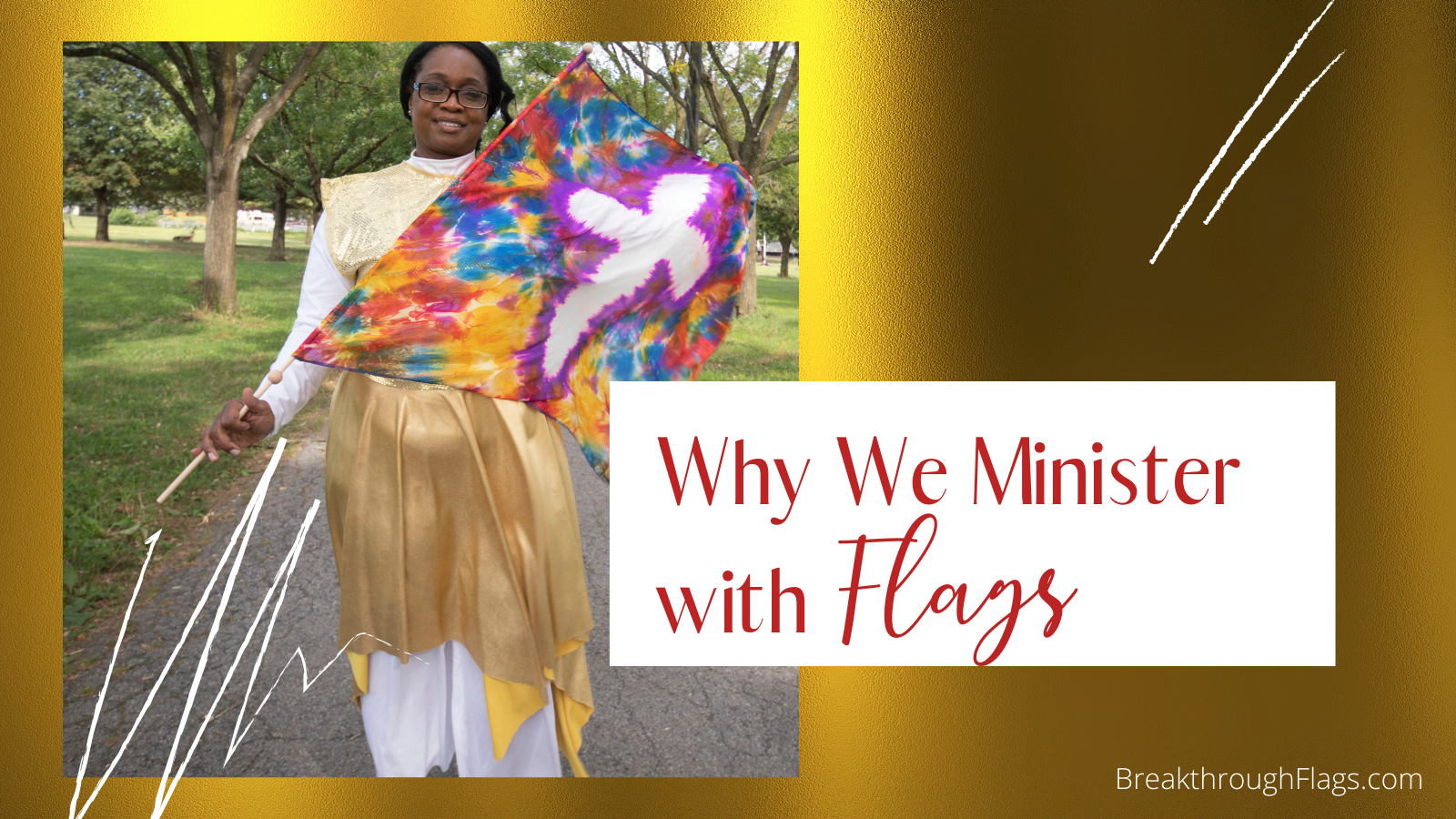 Why We Minister with Flags