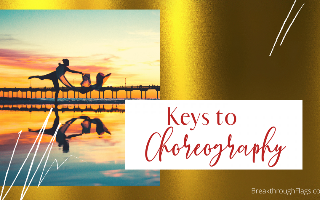 Keys To Effective Choreography
