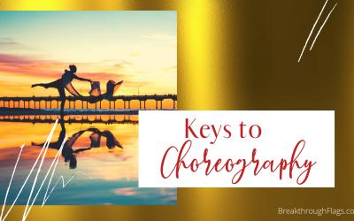 Keys To Effective Choreography