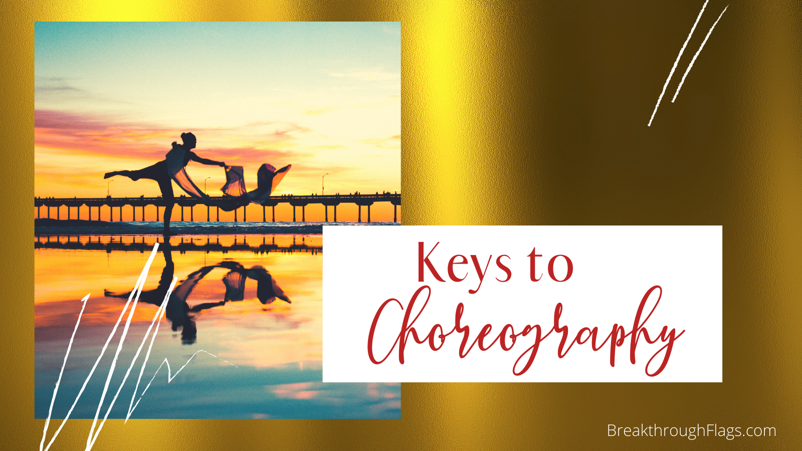 Keys to Choreography