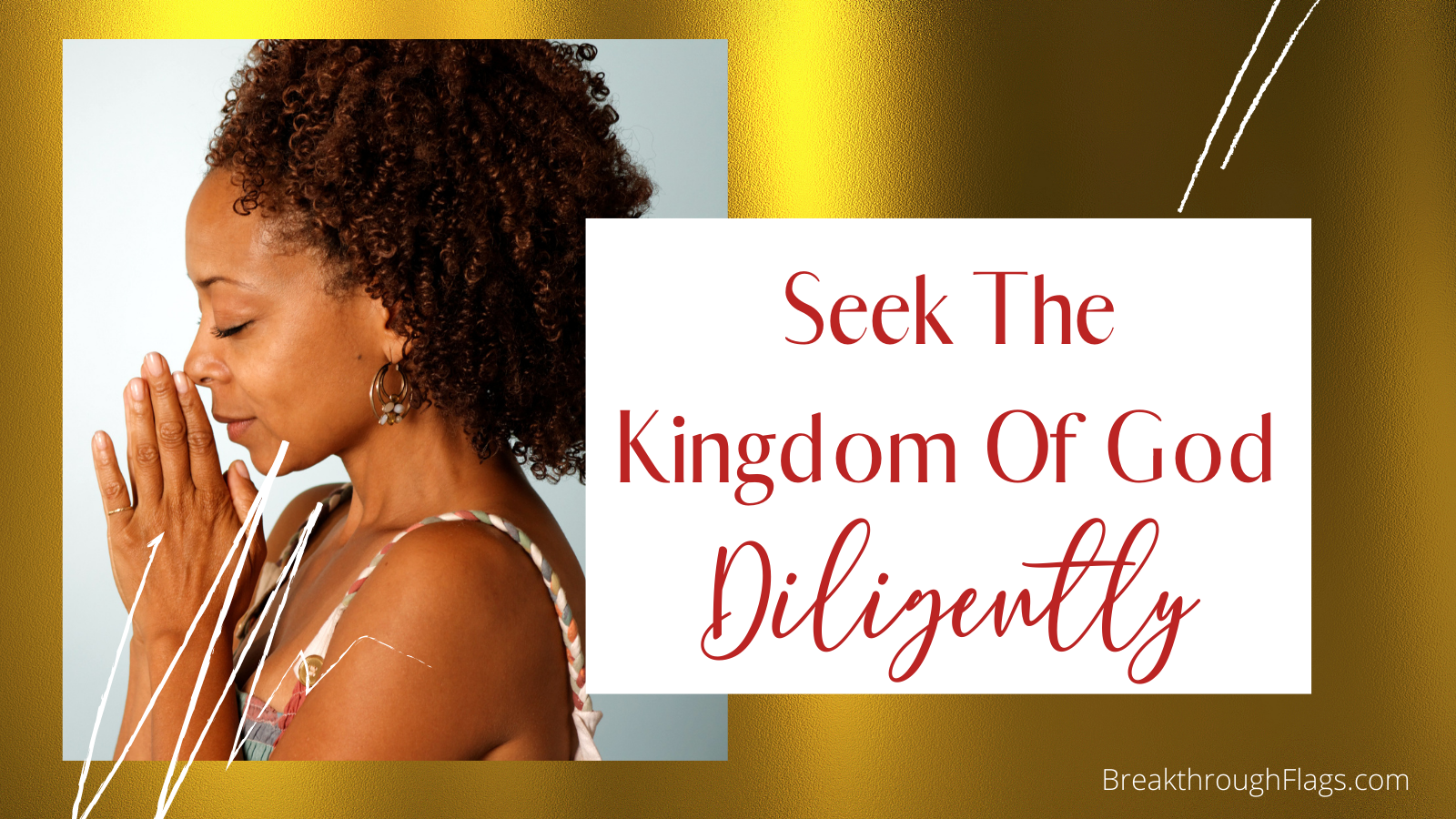 Seek the Kingdom of God Diligently