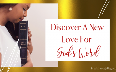 Set Time Aside To Discover A New Love For God's Word