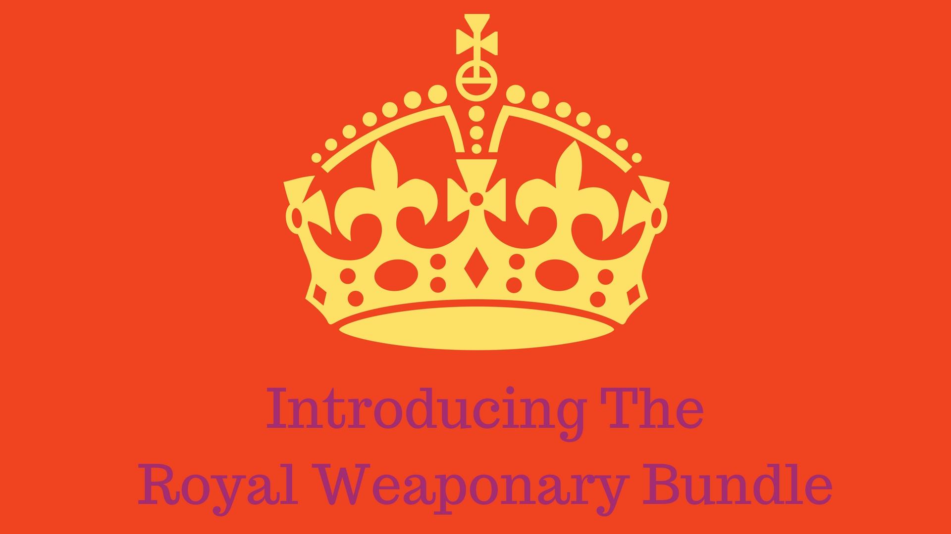 The Royal Weaponary Bundle